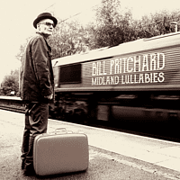 Bill Pritchard - Midland Lullabies [CD]