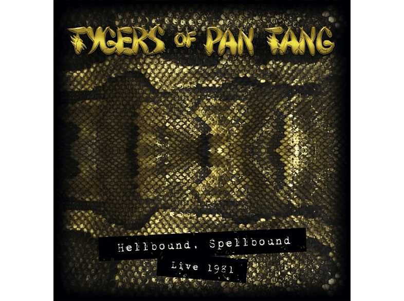Tygers Of Pan Tang - Hellbound Spellbound '81 (Ltd.Gold CD) [CD]