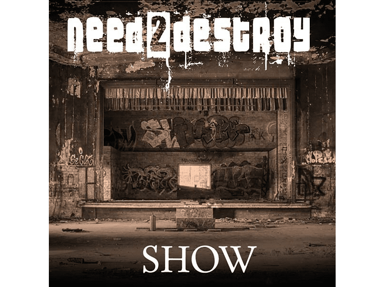 Need2destroy - Show [CD]
