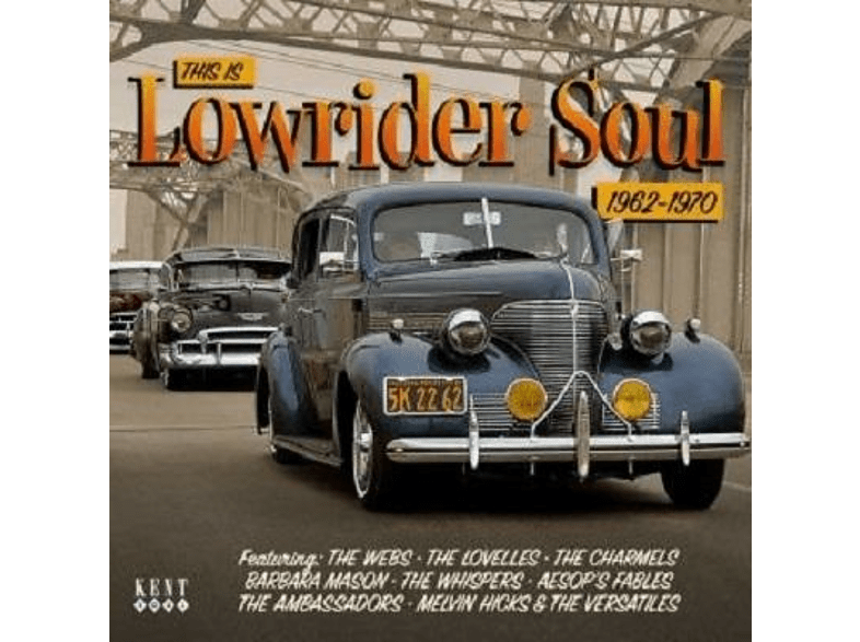 VARIOUS - This Is Lowrider Soul 1962-1970 [CD]
