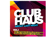 VARIOUS - Clubhaus Vol.1 About Last Night [CD]
