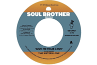 The Sisters Love - Give Me Your Love/Try It,You'll Like It [Vinyl]