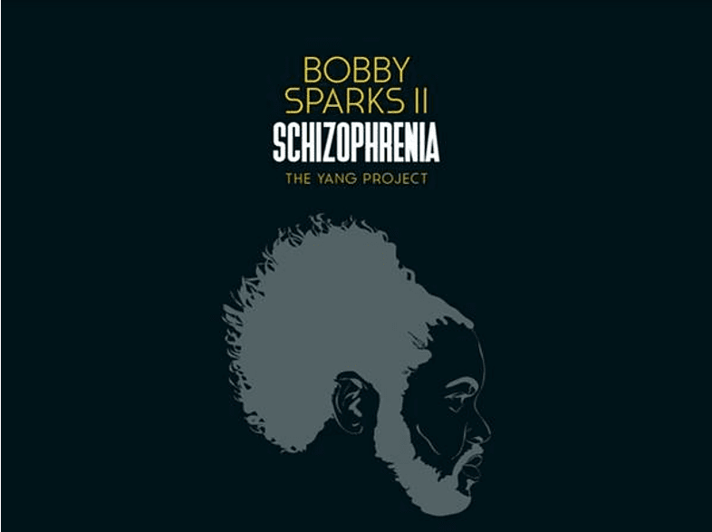Bobby Ii Sparks - Schizophrenia-The Yang Project [CD]