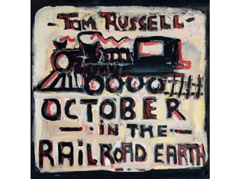 Tom Russell - October In The Railroad Earth [Vinyl]