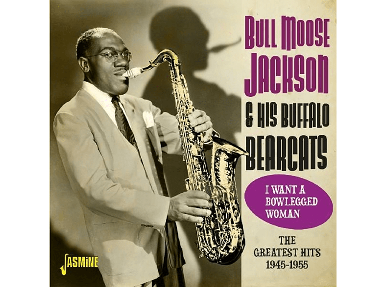 Bull Moose Jackson - I Want A Bowlegged Woman [CD]
