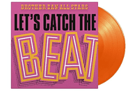 Brother Dan All Stars - Let's Catch The Beat (ltd orange Vinyl) [Vinyl]