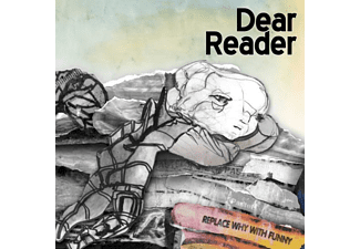 Dear Reader - Replace Why With Funny - (CD)