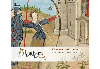 Blondel - Of Arms And A Woman-Late Medieval Wind Music - (CD)