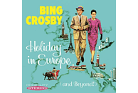Bing Crosby - Holiday In Europe (And Beyond!) [CD]