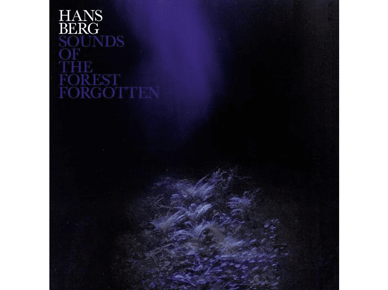 Hans Berg - Sounds Of The Forest Forgotten [LP + Download]