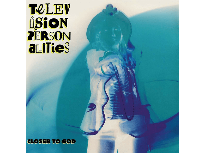 Television Personalities - Closer To God [Vinyl]