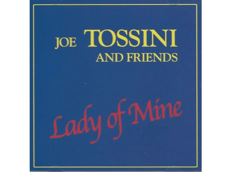 Joe Tossini And Friends - Lady of Mine (LP+DL) [Vinyl]