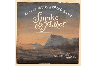 Lonely Heartstring Band - Smoke & Ashes - (CD)