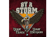 By A Storm - Your Voice Your Weapon [CD]