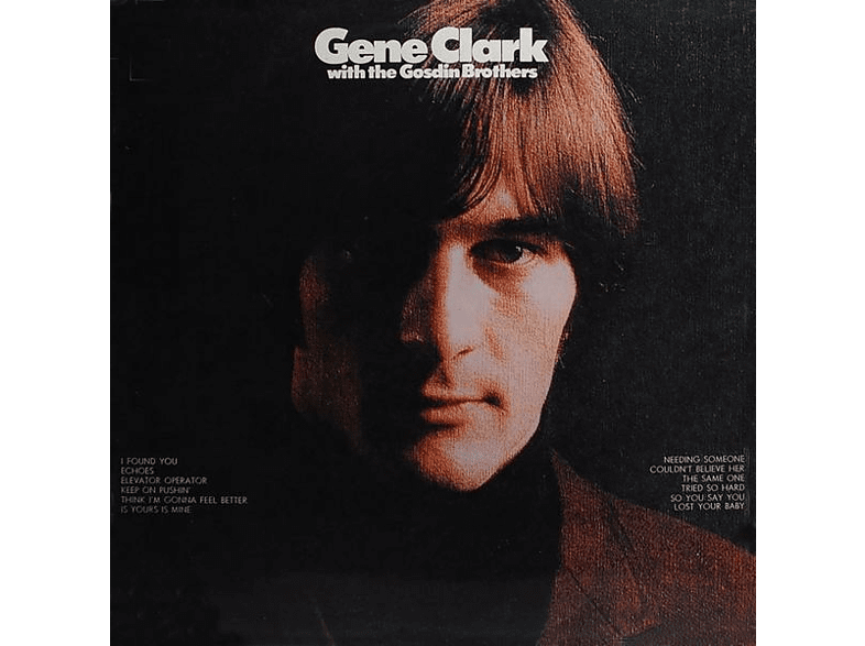 Gene Clark - With The Gosdin Brothers [CD]