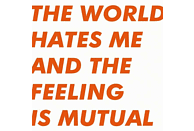 Six.By Seven - The World Hates Me And The Feeling Is Mutual [Vinyl]