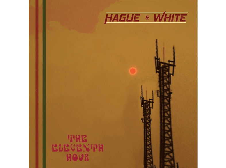 Hague & White - The Eleventh Hour [CD]