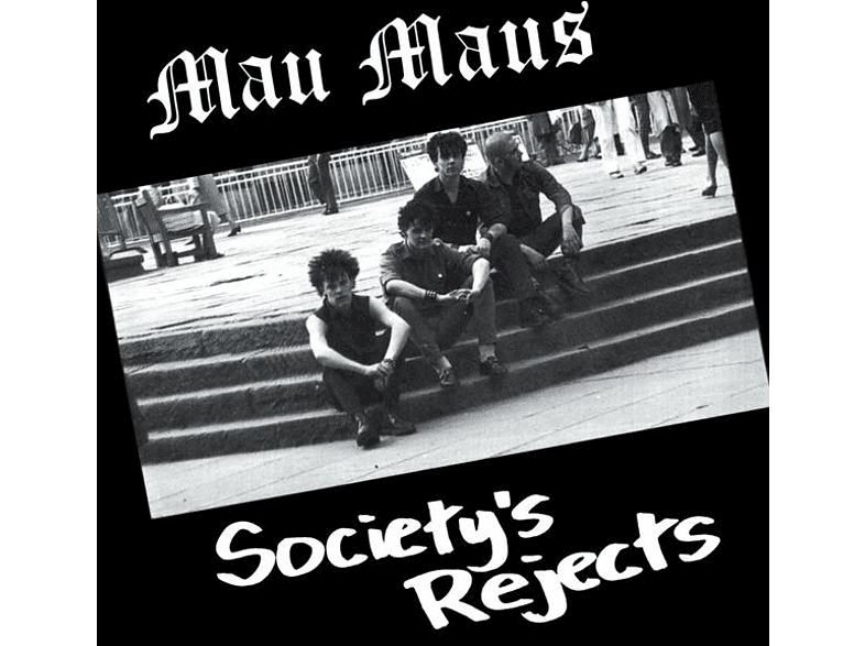 Mau Maus - Society's Rejects [Vinyl]