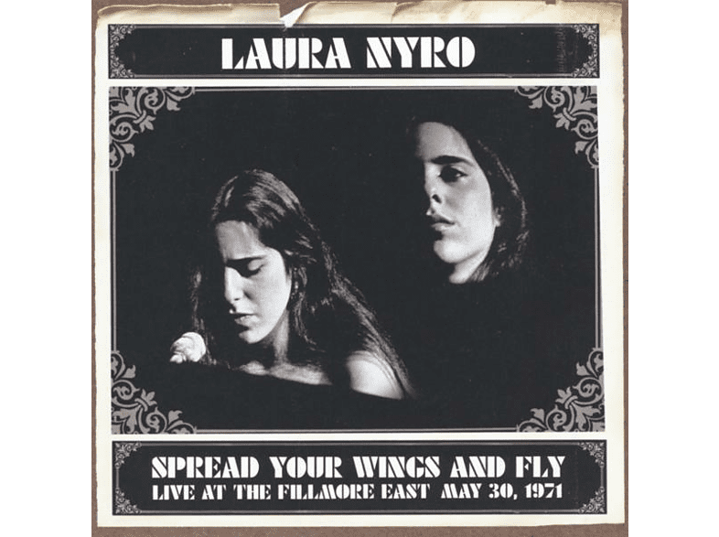 Laura Nyro - Live 1971-Spread Your Wings And Fly [CD]