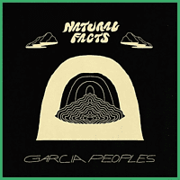 Garcia Peoples - Natural Facts [Vinyl]
