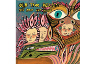 Old Time Relijun - See Now And Know [Vinyl]