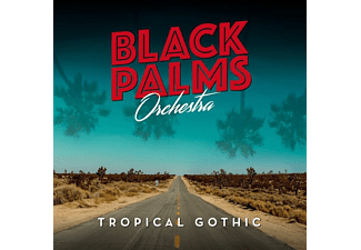 Black Palms Orchestra - TROPICAL GOTHIC - (CD)