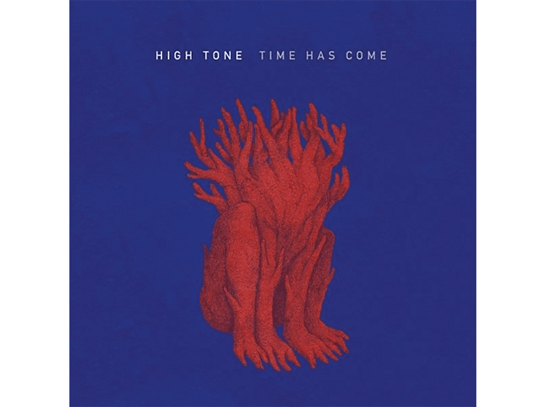 High Tone - Time Has Come [CD]