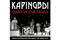 Kapingbdi - Born In The Night [Vinyl]
