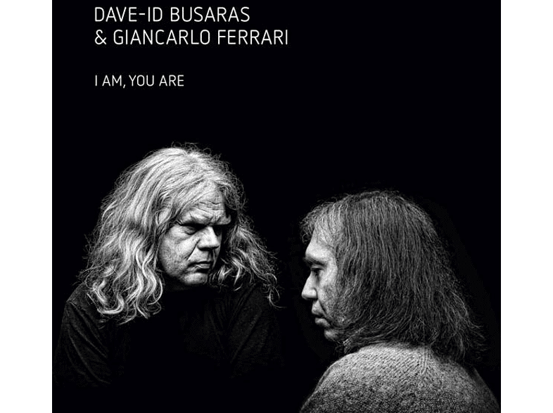 Dave-iD Busaras, Giancarlo Ferrari - I Am You Are [CD]