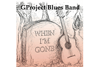Gproject Blues Band - When I'm Gone [CD]