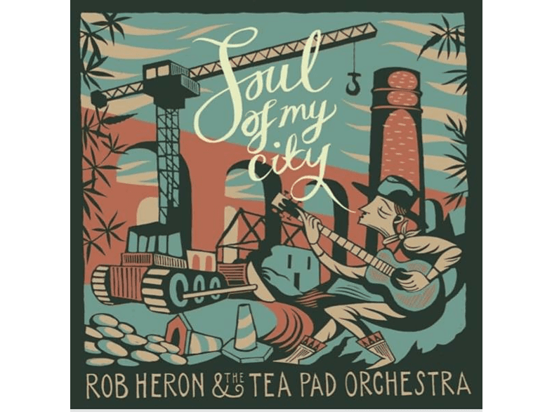 Rob Heron & The Tea Pad Orchestra - Soul Of My City [Vinyl]