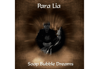 Para Lia - Soap Bubble Dreams - (CD)