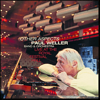 Paul Weller - Other Aspects,Live At The Royal Festival Hall [CD + DVD Video]