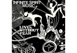 Infinite Spirit Music - LIVE WITHOUT FEAR (45 RPM) - (Vinyl)