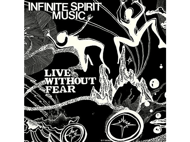 Infinite Spirit Music - LIVE WITHOUT FEAR (45 RPM) [Vinyl]