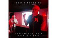 Renaldo, The Loaf - Long Time Coming (Live In Vienna 2018) [CD]