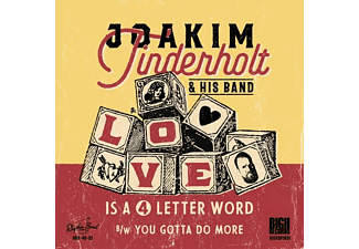 Joakim Tinderholt & His Band - Love Is A 4 Letter Word/You Gotta Do More (Lim.) - (Vinyl)
