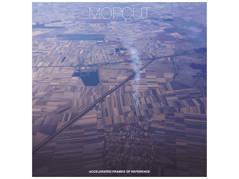 Mopcut - Accelerated Frames Of Reference [LP + Download]