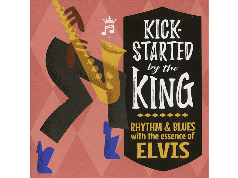 VARIOUS - Kick-Started By The King [CD]