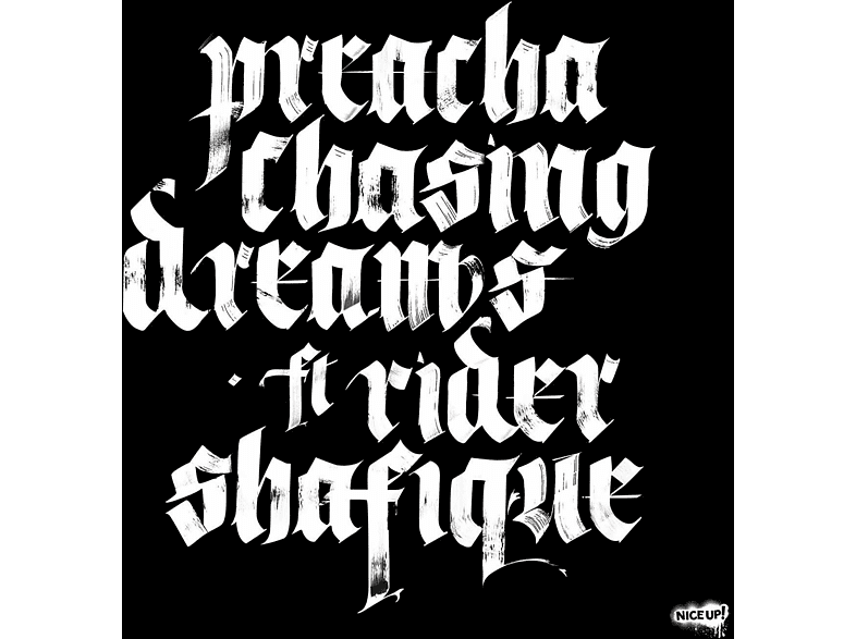 Preacha Ft. Rider Shafique - Chasing Dreams [Vinyl]