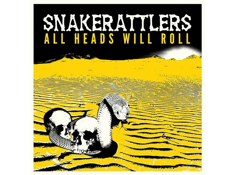 Snakerattlers - All Heads Will Roll [CD]