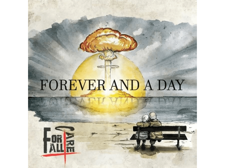 For All I Care - Forever And A Day [CD]