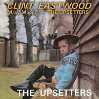 The Upsetters, Lee Scratch Perry - Clint Eastwood/Many Moods Of The Upsetters [CD]