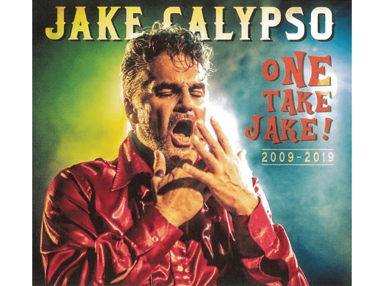 Jake Calypso - One Take Jake! (2009-2019) [CD]