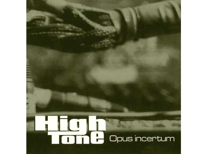 High Tone - Opus Incertum [Vinyl]