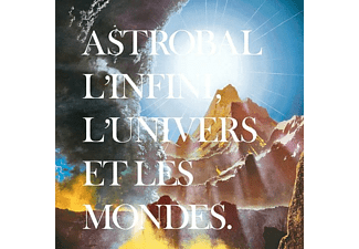 Astrobal - L'infini,L'univers Et Les Mondes - (LP + Download)