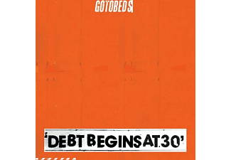 Gotobeds - Debt Begins At 30 - (CD)