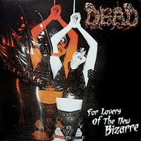 Dead - For The Lovers Of The New Bizarre [Vinyl]