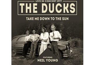 The Ducks feat. Neil Young - Take Me Down To The Sun - (CD)