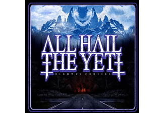 All Hail The Yeti - Highway Crosses - (CD)